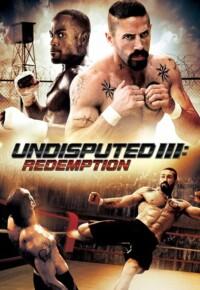 فیلم شکست ناپذیر 3: رستگاری Undisputed 3: Redemption 2010