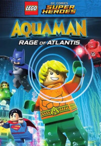 انیمیشن Lego DC Comics Super Heroes: Aquaman: Rage of Atlantis 2018