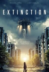 فیلم انقراض – Extinction 2018