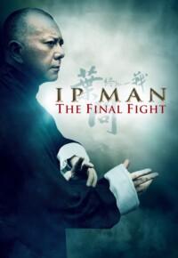 فیلم ایپ من: مبارزه نهایی – Ip Man: The Final Fight 2013