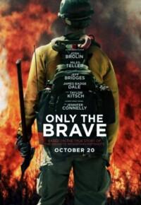 فیلم تنها شجاعان – Only the Brave 2017