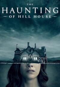 سریال تسخیر خانه هیل – The Haunting of Hill House (فصل اول)
