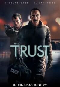 فیلم اعتماد – The Trust 2016
