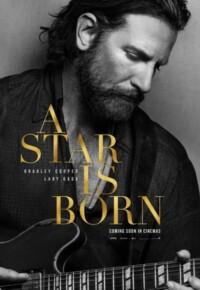 فیلم تولد یک ستاره – A Star Is Born 2018