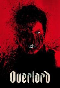 فیلم اُوِرلُرد – Overlord 2018