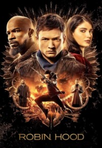 فیلم رابین هود – Robin Hood 2018