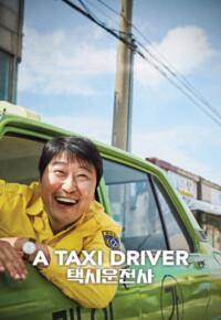 فیلم یک راننده تاکسی – A Taxi Driver 2017