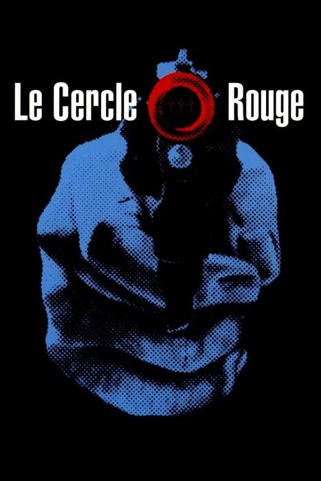 فیلم دایره خونین – Le Cercle Rouge 1970