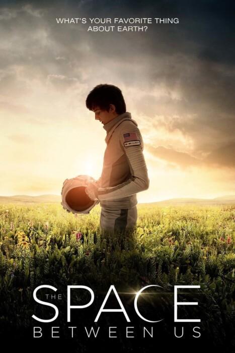 فیلم فضاي بين ما – The Space Between Us 2017