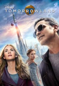 فیلم سرزمین فردا – Tomorrowland 2015