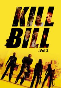 فیلم بیل را بکش: بخش 2 – Kill Bill: Vol. 2 2004