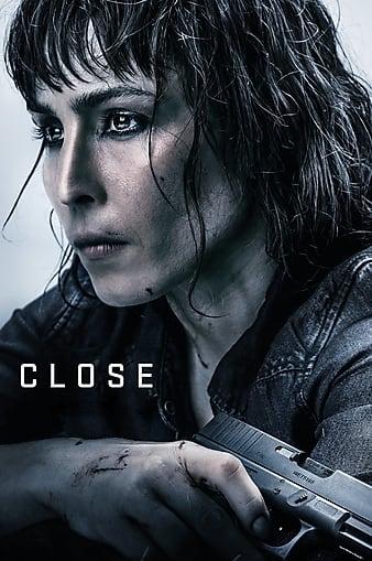 فیلم نزدیک – Close 2019