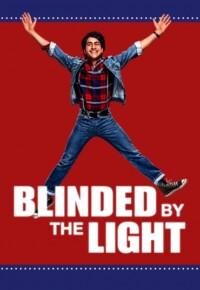 فیلم کور شده بوسیله ی روشنایی – Blinded by the Light 2019