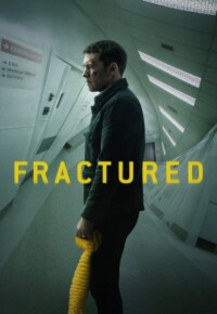فیلم شکسته – Fractured 2019