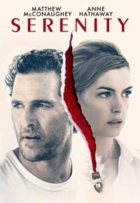 فیلم سرنیتی – Serenity 2019