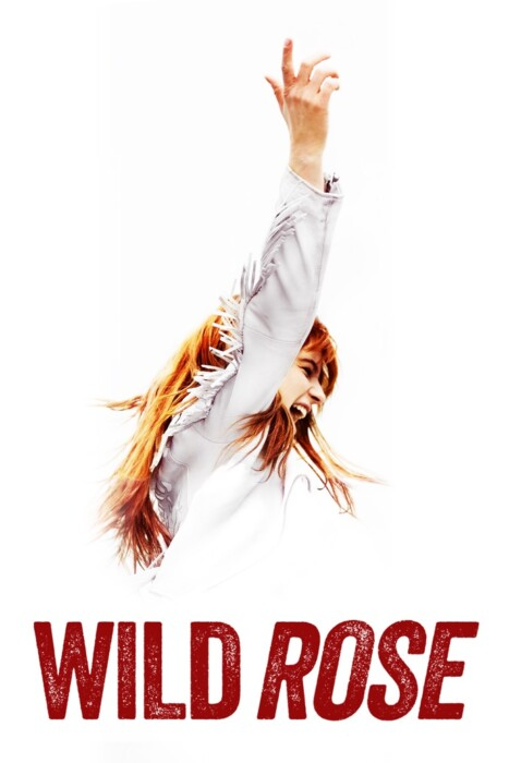 فیلم رُز وحشی – Wild Rose 2018