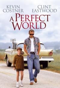 فیلم یک دنیای بینقص – A Perfect World 1993