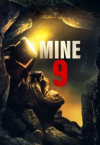 فیلم معدن شماره 9 – Mine 9 2019