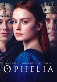 فیلم اوفلیا – Ophelia 2018