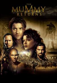 فیلم بازگشت مومیایی – The Mummy Returns 2001
