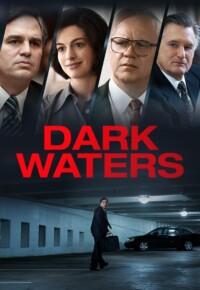 فیلم آبهای تیره – Dark Waters 2019