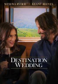 فیلم مقصد عروسی – Destination Wedding 2018