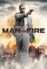 فیلم مردی در آتش – Man on Fire 2004
