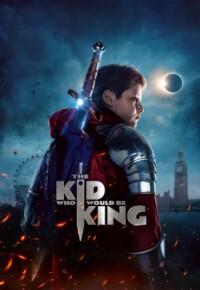 فیلم کودکی که پادشاه خواهد شد – The Kid Who Would Be King 2019