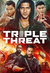 فیلم تهدید سه گانه – Triple Threat 2019