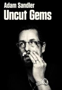 فیلم الماس های تراش نخورده – Uncut Gems 2019