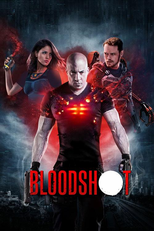 فیلم بلادشات – Bloodshot 2020