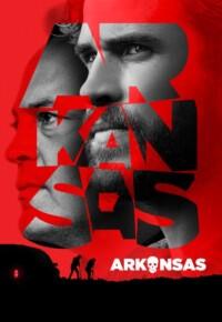 فیلم آرکانزاس – Arkansas 2020