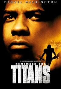 فیلم تایتنز را به یاد آور – Remember the Titans 2000