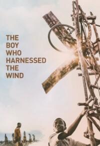 فیلم پسری که باد را مهار کرد – The Boy Who Harnessed the Wind 2019