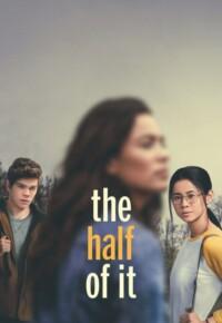 فیلم نیمی از آن – The Half of It 2020