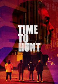 فیلم زمان شکار – Time to Hunt 2020
