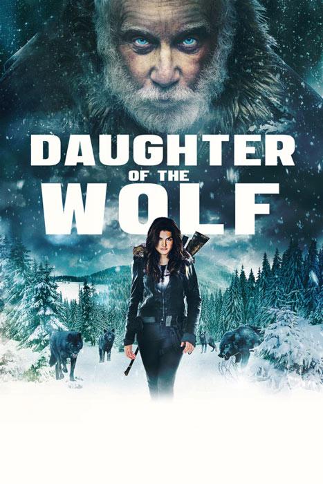 فیلم دختر گرگ – Daughter of the Wolf 2019