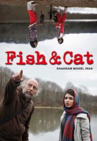 فیلم ماهی و گربه – Fish & Cat 2013
