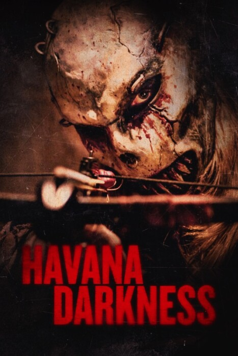 فیلم تاریکی هاوانا – Havana Darkness 2018