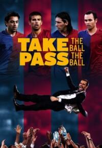 فیلم مستند توپ رو بگیر توپ رو پاس بده – Take the Ball Pass the Ball 2018