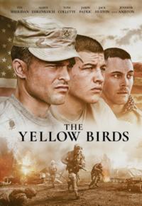فیلم پرندگان زرد – The Yellow Birds 2017