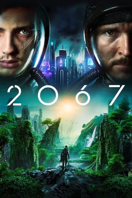 فیلم دو هزار و شصت و هفت 2067 محصول سال 2020