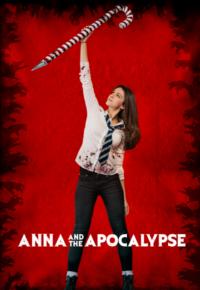 فیلم آنا و آخرالزمان – Anna and the Apocalypse 2017