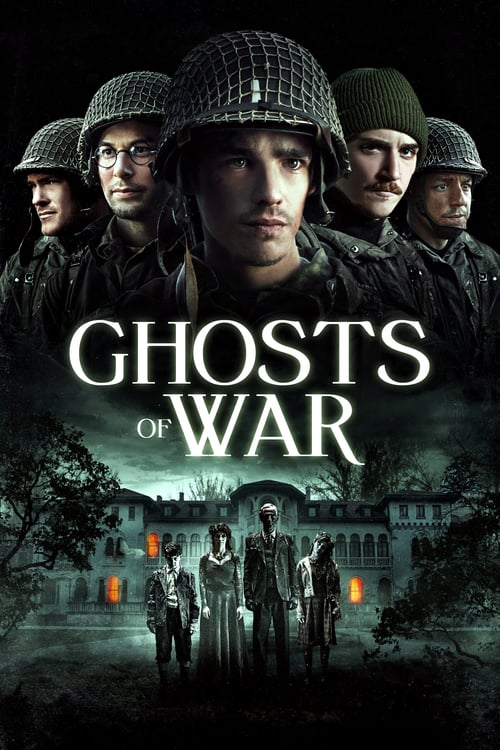 فیلم ارواح جنگ – Ghosts of War 2020