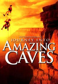 دانلود فیلم مستند سفر به غارهای شگفت انگیز – Journey Into Amazing Caves 2001