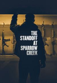 دانلود فیلم ایستادگی در اسپارو کریک – The Standoff at Sparrow Creek 2018