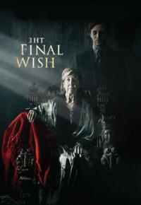 فیلم آرزوی نهایی – The Final Wish 2018