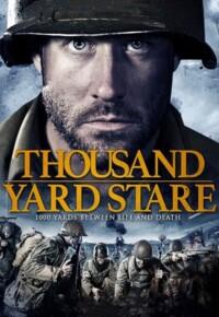 فیلم خیره شدن هزار یاردی – Thousand Yard Stare 2018