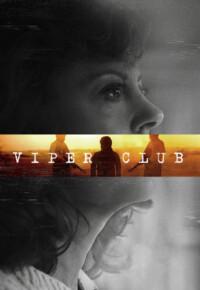 فیلم باشگاه افعی – Viper Club 2018