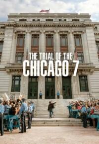 فیلم دادگاه شیکاگو هفت – The Trial of the Chicago 7 2020